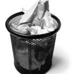 Bad articles thrown in the wastebasket